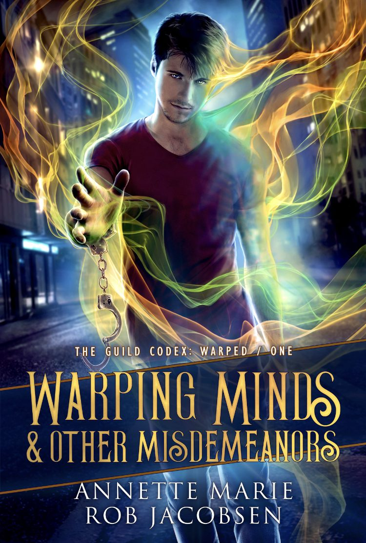 Warping Minds & Other Misdemeanors (Guild Codex: Warped - #1) by Annette Marie - A Book Review #BookReview #UF #UrbanFantasy #KindleUnlimited #KU #5Stars