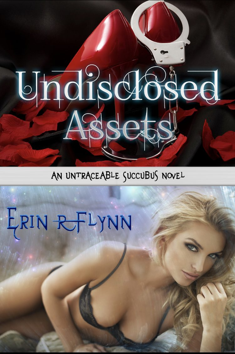 Undisclosed Assets (Untraceable Succubus - Book 1) by Erin R. Flynn - A Book Review #BookReview #FastBurn #RH #KU #KindleUnlimited #MustRead