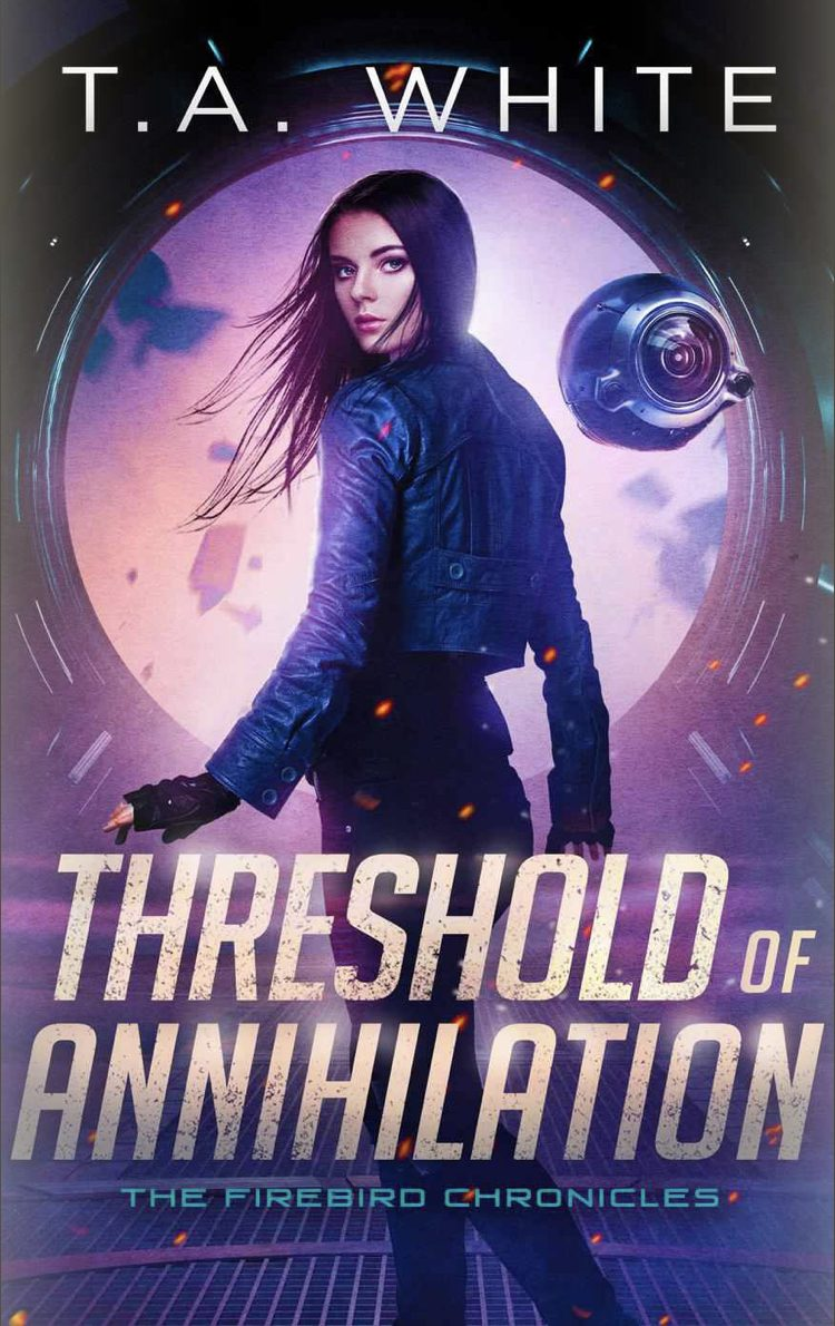 Threshold of Annihilation by T.A. White - A Book Review #BookReview #SciFi #Series #5Stars #Book3 #NewRelease #Kindle