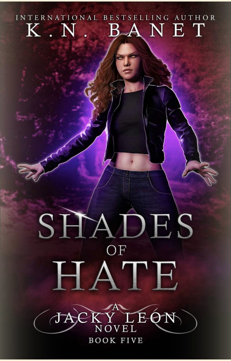 Shades of Hate (Jacky Leon - Book 5) by K.N. Banet - A Book Review #BookReview #Review #UrbanFantasy #MustRead #KindleUnlimited #KU #5Stars