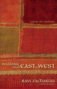 Walking from east to west-Ravi Zacharias