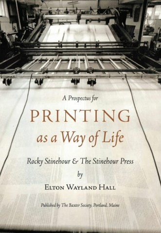 Prospectus for 'Printing as a Way of Life; Rocky Stinehour & The StineHour Press'