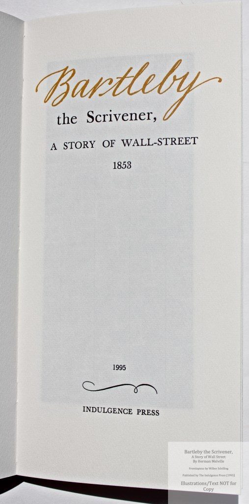 Bartleby, the Scrivener: A Story of Wall Street, Indulgence Press, Title Page
