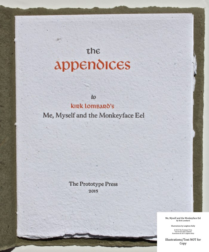 Me, Myself and the Monkeyface Eel, The Prototype Press, Appendices Title Page
