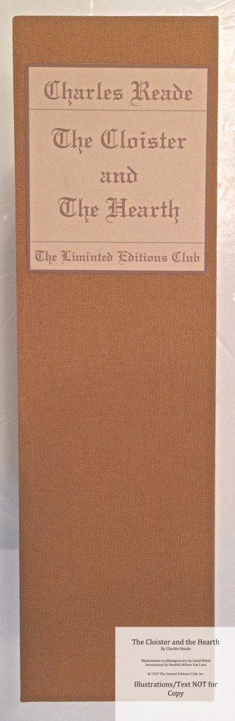 The Cloister and the Hearth, Limited Editions Club, Slipcase