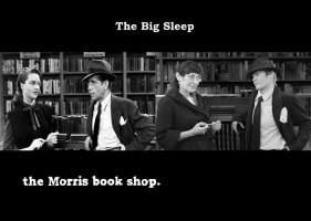 Morris Book Shop - The Big Sleep