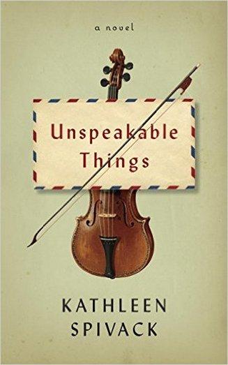 unspeakable-things-kathleen-spivack