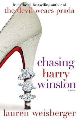 chasing-harry-winston-lauren-weisberger