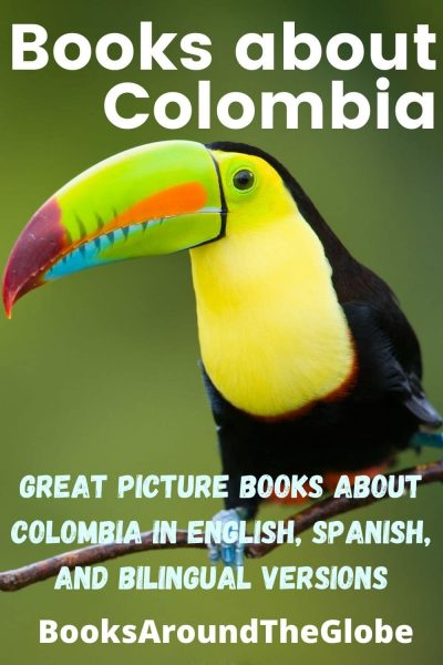 Books about Colombia - Colombian Books for Kids - Great Picture books about Colombia in English, Spanish, and bilingual editions - Colombian spanish book