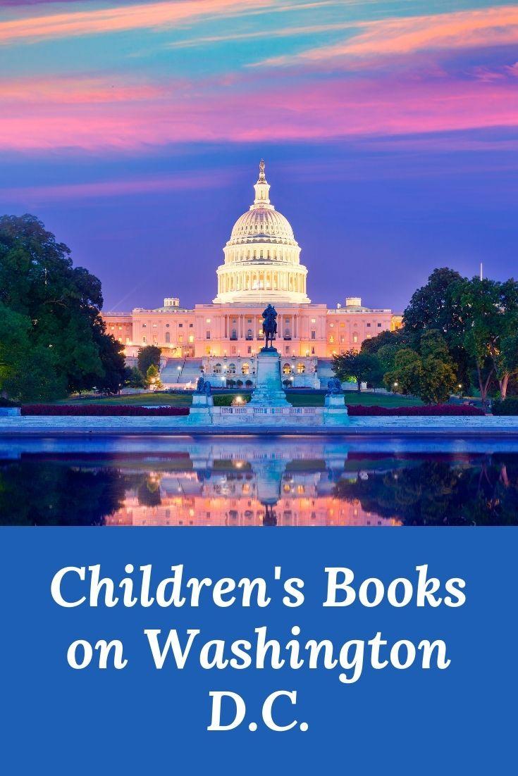 Children's Books about Washington DC - Washington D.C. children's books - Washington DC childrens books