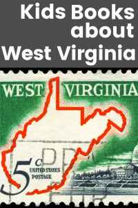 Kids Books about West Virginia