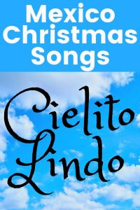 Mexico Christmas Song - Cielito Lindo