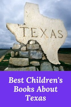 Children's Books about Texas - Best Books about Texas - Texas childrens book - books set in Texas - Texas books for kids