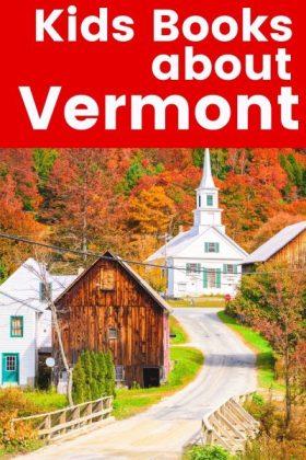 Children's books about Vermont - Vermont picture books