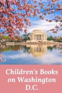 Books about Washington DC - Washington D.C. children's books