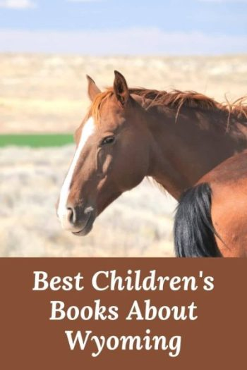 Books about Wyoming - Best books about Wyoming - Children's books about Wyoming - Wyoming books - Wyoming picture books