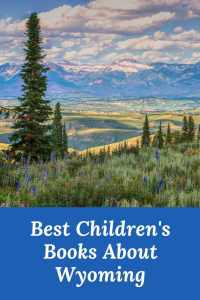 Best Children's Books about Wyoming