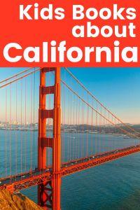 Children's Books about California - books about California