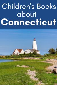 Children's Books about Connecticut - Picture books about Connecticut - Connecticut picture books - Connecticut children's books
