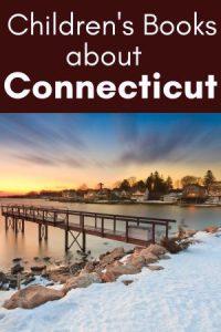 Connecticut Books for kids - Children's books about Connecticut