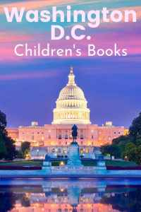 Washington dc children's books - Washington DC books for kids - Washington D.C. children's books