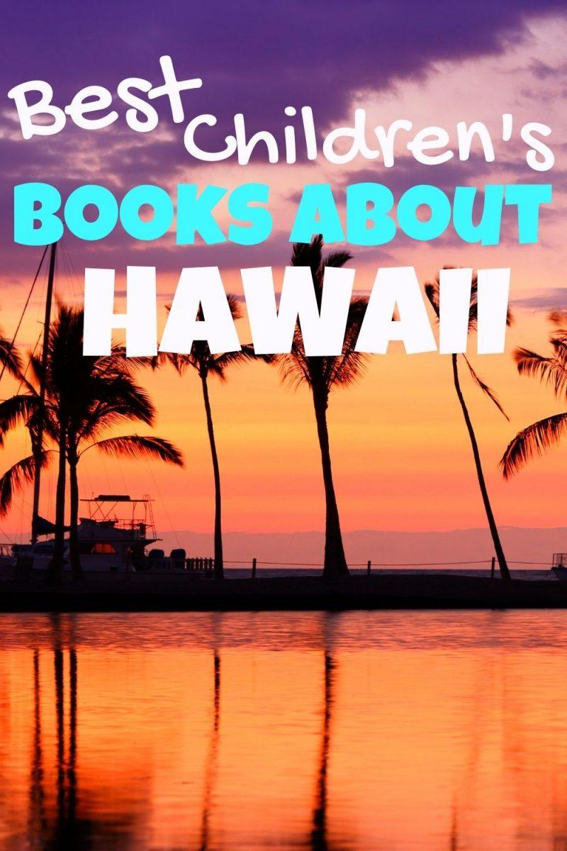 children's books about Hawaii - Hawaii kids books - Hawaii picture books - kids books set in Hawaii - books about Hawaiian history