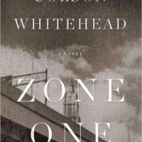 ZONE ONE by Colson Whitehead – Review
