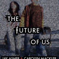 Read Me! THE FUTURE OF US by        Jay Asher & Carolyn Mackler – Recommended Reading