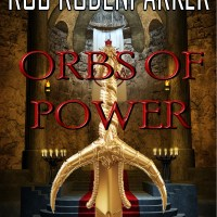 ORBS OF POWER by Rob RodenParker – Review