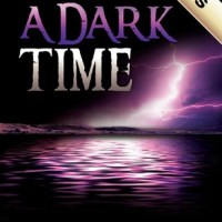 A DARK TIME by Dennis Bradford – Review