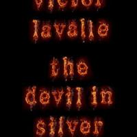 THE DEVIL IN SILVER by Victor LaValle – Review