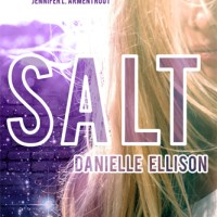 Cover Reveal: SALT by Danielle Ellison + Excerpt + Giveaway!