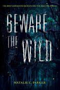 Beware-the-Wild-–-Natalie-C.-Parker