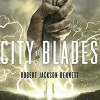 CITY OF BLADES (THE DIVINE CITIES #2) by Robert Jackson Bennett – Review