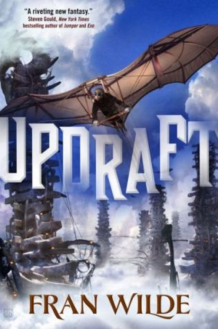 UPDRAFT by Fran Wilde – Review