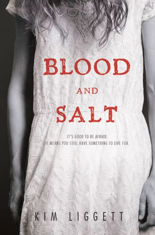 BLOOD AND SALT by Kim Liggett – Review
