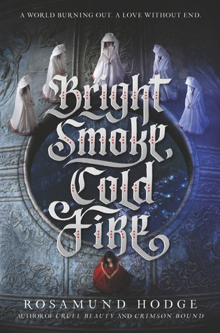 Bright Smoke Cold Fire