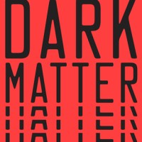 DARK MATTER by Blake Crouch – Review
