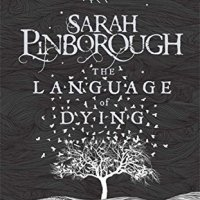 THE LANGUAGE OF DYING by Sarah Pinborough – Review