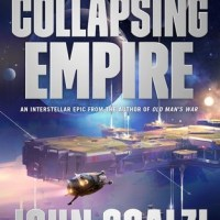 THE COLLAPSING EMPIRE by John Scalzi – Review