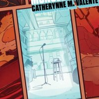 Waiting on Wednesday [230] – THE REFRIGERATOR MONOLOGUES by Catherynne M. Valente & Annie Wu