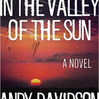 Waiting on Wednesday [244] – IN THE VALLEY OF THE SUN by Andy Davidson