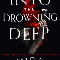 Waiting on Wednesday [245] – INTO THE DROWNING DEEP by Mira Grant
