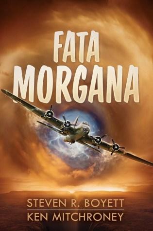 FATA MORGANA by Steven R. Boyett & Ken Mitchroney – Review
