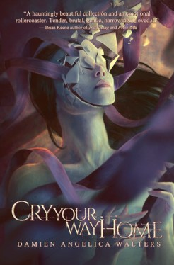 Cry Your Way Home