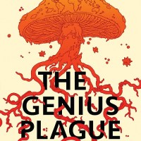 THE GENIUS PLAGUE by David Walton – Review