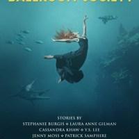 Waiting on Wednesday [285] – THE UNDERWATER BALLROOM SOCIETY edited by Tiffany Trent & Stephanie Burgis