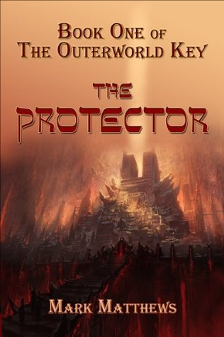Review of the Protector by Mark Matthews