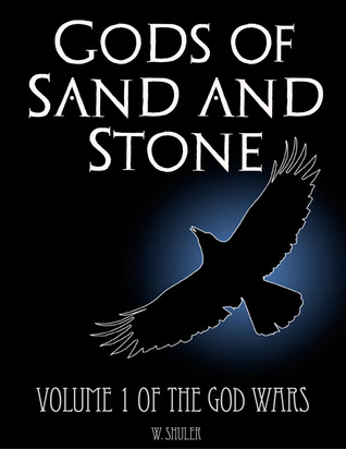 Indie Challenge 2 – Gods of Sand and Stone by W. Shuler