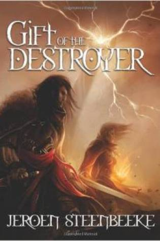 Review of Gift of the Destroyer by Jeroen Steenbeeke